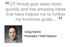 Ct Virtual gets tasks done quickly and has amazing ideas that have helped me to further my business goals...